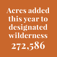Acres added this year to designated wilderness - 272,586