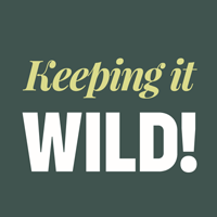 Keeping it Wild!